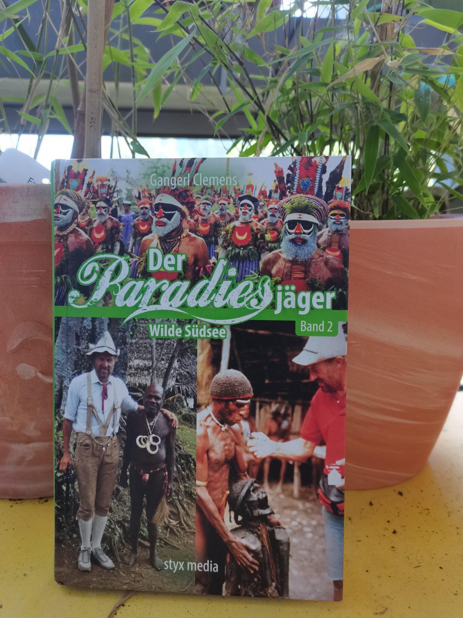 Der Paradiesjäger Band 2 von Gangerl Clemens auf www.nixzulesen.de